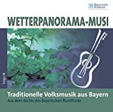 Wetterpanorama-Musi-Folge13:Trad.Volksmusik Bayern