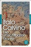 Fischer Klassik: Die unsichtbaren Städte - Italo Calvino