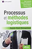Image of Processus et méthodes logistiques - supply chain management