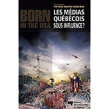 Les médias québécois sous influence ?