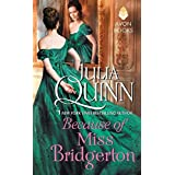 Because of Miss Bridgerton: A Bridgerton Prequel: 01 (A Bridgertons Prequel)