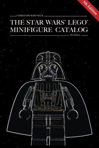 The Star Wars LEGO Minifigure Catalog: 5th Edition por Christoph Bartneck PhD