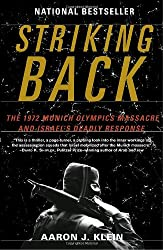 Striking Back: The 1972 Munich Olympics Massacre and Israel's Deadly Response