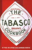 The Tabasco Cookbook: 125 Years of Americas Favorite Pepper Sauce