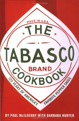 Tabasco Cookbook: 125 Years of America's Favorite Pepper Sauce