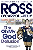 The Oh My God Delusion (Ross O'Carroll Kelly Book 10) (English Edition)