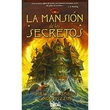 La Mansion de los Secretos = The Mansion of Secrets (ESCRITURA DESATADA, Band 602004)