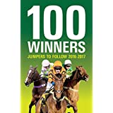 100 Winners: Jumpers to Follow 2016-2017 (English Edition)