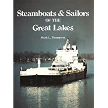 STEAMBOATS & SAILORS OF THE GR (Great Lakes Books)