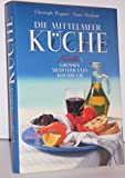 Die Mittelmeer-Küche. Novelli's großes mediterranes Kochbuch