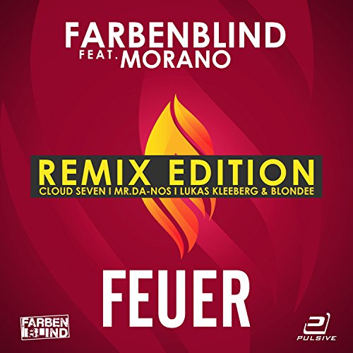 Farbenblind feat. Morano-Feuer (Remix Edition)