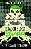 Jewels and Jolly Rogers (Dragon Blood Pirates)