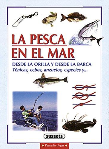 La pesca en el mar (Pequeñas Joyas) por Equipo Susaeta