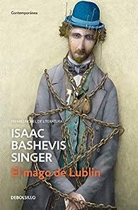 El mago de Lublin par Isaac Bashevis Singer