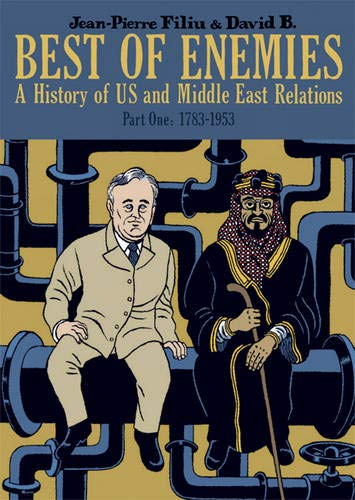 Best Of Enemies (Graphic History of Us/Mid East)