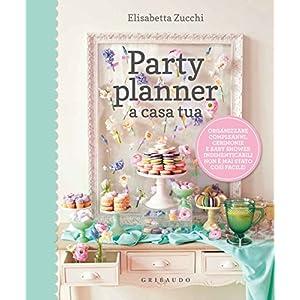51n76srjhjL. SS300  - Party planner a casa tua. Organizzare compleanni, cerimonie e baby shower indimenticabili non è mai stato così facile!