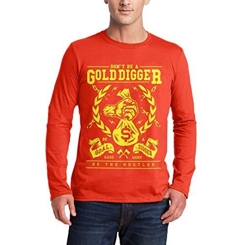 A235MLSTO Herren Langarm T-Shirt Gold Digger Quotes Don't Be A Goal Hard Work The Hustler Motivational Classic Retro(Medium,Orange)