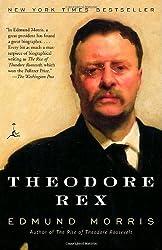 Theodore Rex (Modern Library Classics) by Morris, Edmund (December 26, 2002) Paperback