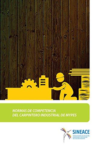 Normas de competencia del carpintero industrial de MYPES por SINEACE