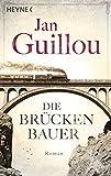 Die Brückenbauer: Band 1 - Roman (Brückenbauer-Serie, Band 1) - Jan Guillou