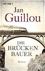 Die Brückenbauer: Band 1 - Roman (Brückenbauer-Serie, Band 1)