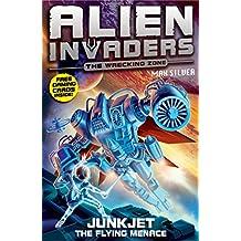 Alien Invaders 7: Junkjet - The Flying Menace