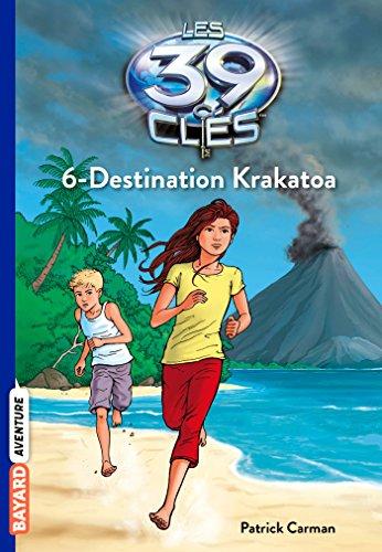 Les 39 clés, Tome 06: Destination Krakatoa