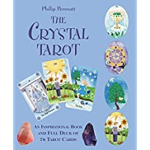 The Crystal Tarot: An inspirational book and full deck of 78 tarot cards by Philip Permutt(2010-09-09)