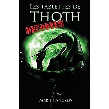 Les Tablettes de Thoth Decodees