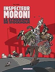 Inspecteur Moroni - tome 3 - Syndrome de Stockholm (Le)