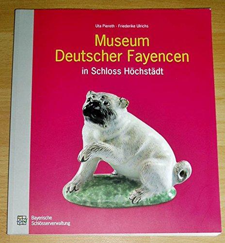 Museum Deutscher Fayencen in Schloss Höchstädt