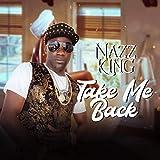 Take Me Back [Explicit]