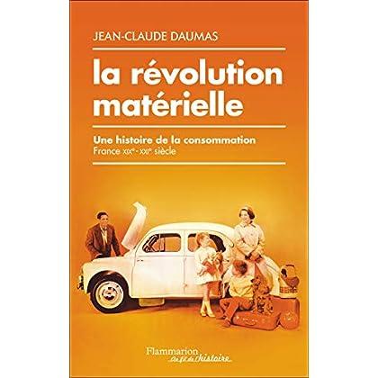 La révolution matérielle (Au fil de l'histoire)