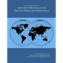 The 2018-2023 World Outlook for Automotive Mechanical and Electrical Repair and Maintenance