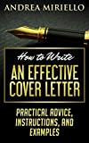 How to Write an Effective Cover Letter: Practical Advice, Instructions, and Examples (English Edition)