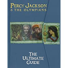 Percy Jackson and the Olympians The Ultimate Guide.