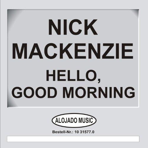 Hello, Good Morning