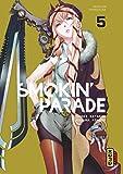 Smokin' Parade, tome 5
