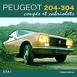 Peugeot 204-304 coupés et cabriolets