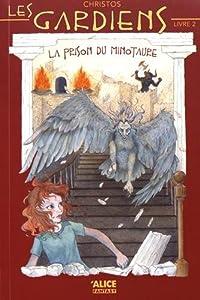 """Afficher """"Les gardiens n° 2<br /> La prison du Minotaure"""""""