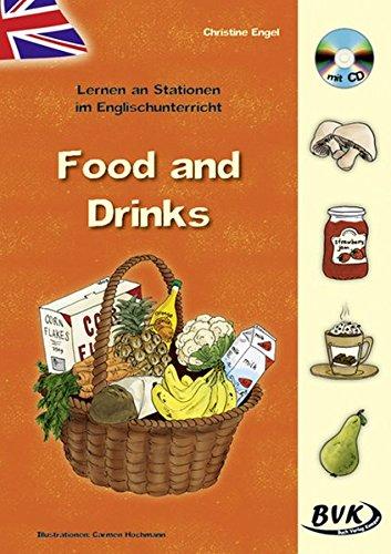 Lernen an Stationen im Englischunterricht: Food and drinks (inkl. CD)
