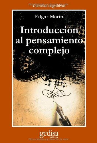 Introduccion al pensamiento complejo (Cla-De-Ma) por Edgar Morin
