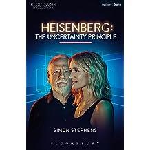 Heisenberg: The Uncertainty Principle (Modern Plays)