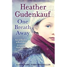 One Breath Away by Heather Gudenkauf (2012-07-06)