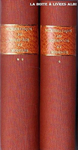 Nouveau manuel de numismatique du moyen age et moderne en 2 tomes accompagnés d'un atlas de 14 Planches doubles Deniers Rouelles Anneaux Jetons Méreaux Roret