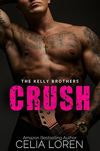 CRUSH (The Kelly Brothers) (English Edition)