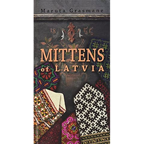 Mittens of Latvia: 178 Traditional Designs to Knit - Design Patterns Knitting