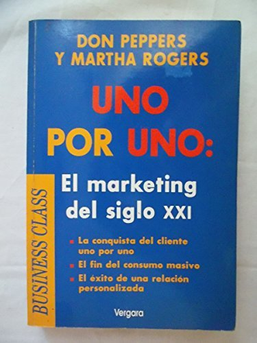 Uno por uno. el marketing del siglo xxi