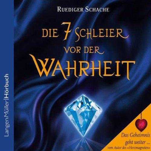 Buchseite und Rezensionen zu 'Die sieben Schleier vor der Wahrheit' von Ruediger Schache