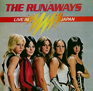 The Runaways Live in Japan [Import anglais]